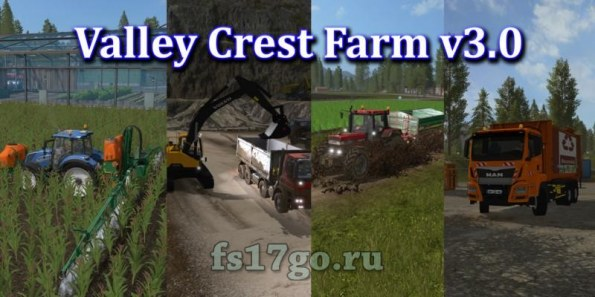 Карта «Valley Crest Farm» для Farming Simulator 2017