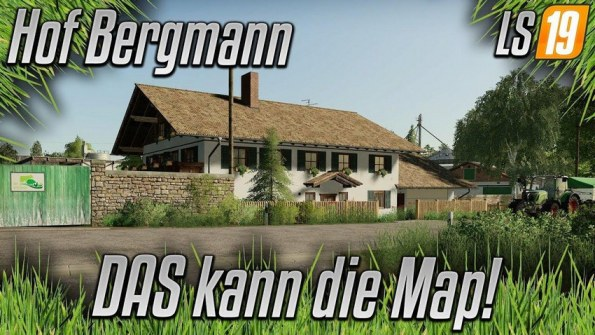Карта «Hof Bergmann Map» для Farming Simulator 2019